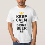 Behalten Sie ruhiges und Getränk-Bier T-Shirts