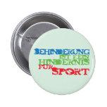 Behinderung ist kein Hindernis für Sport Anstecknadelbutton