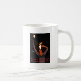 Beißen Sie nie mehr ab, als Sie kauen können Kaffeetasse