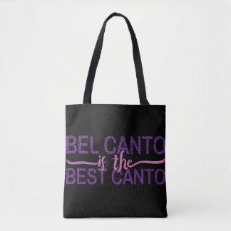 Bel Canto ist der beste Gesang ganz vorbei - Tasche