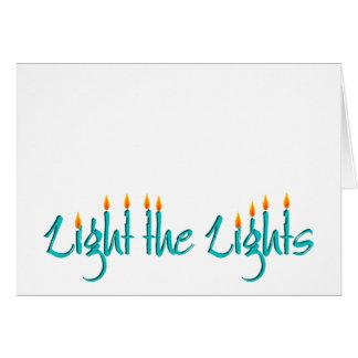 Beleuchten Sie die Lichter Grußkarte