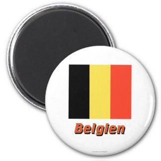 Belgien Flagge MIT Namen Runder Magnet 5,1 Cm