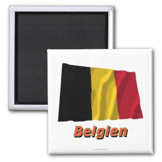 Belgien Fliegende Flagge MIT Namen Quadratischer Magnet