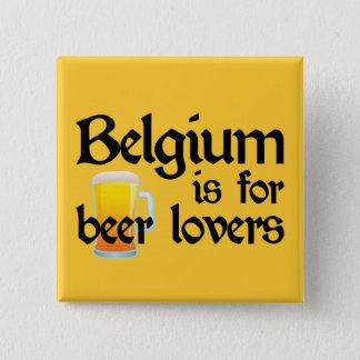 Belgien ist für Bier-Liebhaber Quadratischer Button 5,1 Cm