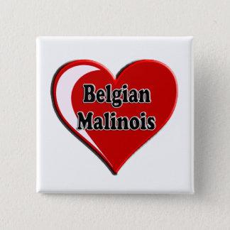 Belgier Malinois auf Herzen für Hundeliebhaber Quadratischer Button 5,1 Cm
