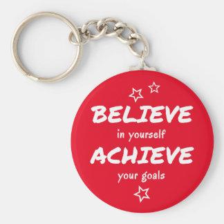 Believe erzielen motivierend Rot Schlüsselanhänger