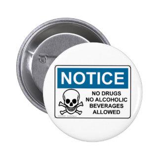 BEMERKEN Sie keine Drogen oder Alkohol Runder Button 5,1 Cm