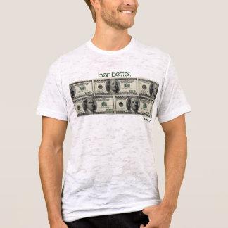 """""""Ben besser. """"Dünner Geld-T - Shirt Benjamins"""