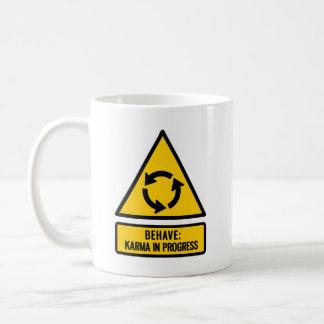 Benehmen Sie sich: Karma laufend Kaffeetasse