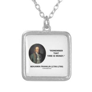 Benjamin Franklin erinnern sich Zeit ist Geld an Versilberte Kette