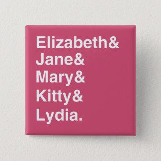 Bennett-Schwestern Austen Typografie-Knopf (Rosa) Quadratischer Button 5,1 Cm