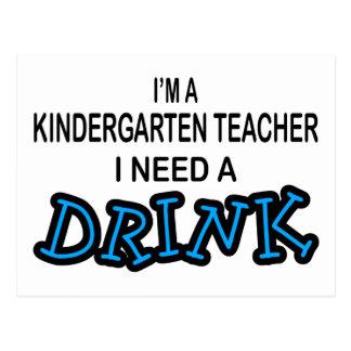 Benötigen Sie ein Getränk - Kindergärtnerin Postkarten