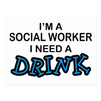 Benötigen Sie ein Getränk - Sozialarbeiter Postkarte