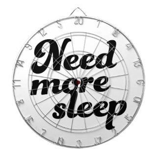 Benötigen Sie mehr Schlaf! Dartscheibe