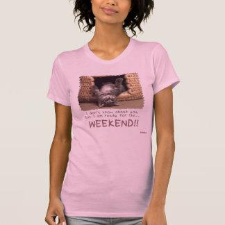 Bereiten Sie 4 d-Wochenende!! vor! T-Shirt