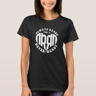 Bereiten Sie immer für ein Nie-Bereites Herzlogo T-Shirt
