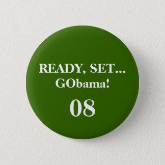 BEREITEN Sie, SET… GObama vor! , 08 - Besonders Runder Button 5,1 Cm