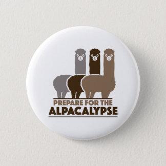 Bereiten Sie sich für das Alpacalypse vor Runder Button 5,7 Cm