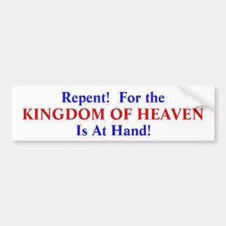 Bereut! Für das Königreich des Himmels ist zur Autoaufkleber
