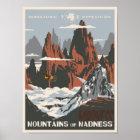 Berge der Verrücktheit Poster