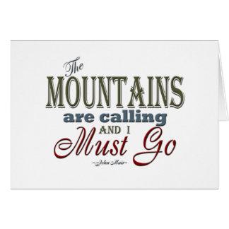 Berge, die Typografie-Zitat - John Muir nennen Mitteilungskarte