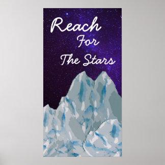 Berge und Milkway Reichweite für den Stern-Slogan Poster