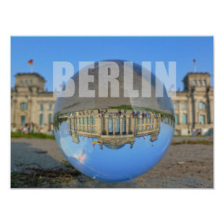 BERLIN - seen through the crystal ball, Reichstag Poster