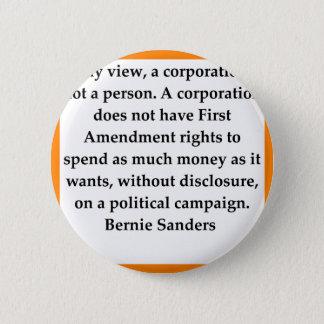 Bernie-Sandpapierschleifmaschinezitat Runder Button 5,1 Cm