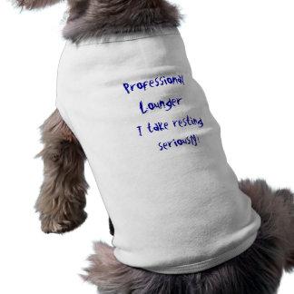 Beruflicher Nichtstuer Ärmelfreies Hunde-Shirt
