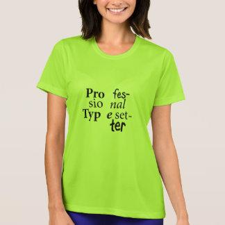 Beruflicher Schriftsetzer-T - Shirt (schwarzer