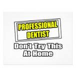 Beruflicher Zahnarzt… versuchen nicht dieses zu Ankündigungen