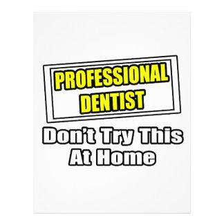 Beruflicher Zahnarzt… versuchen nicht dieses zu Ha Flyer