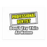 Beruflicher Zahnarzt… versuchen nicht dieses zu Postkarten