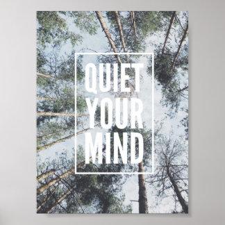 Beruhigen Sie Ihr Sinnesplakat, inspirierend Poster