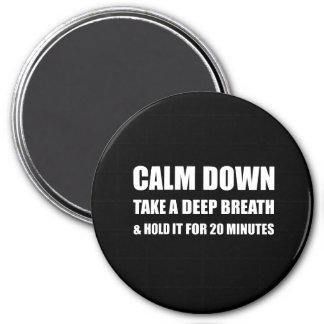 Beruhigen Sie unten tiefer Atem-Griff-Minuten Runder Magnet 7,6 Cm