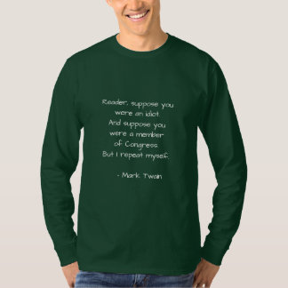 Berühmtes Zitat auf Kongreß T-Shirt