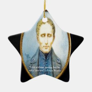 Berühmtes Zitat Louis Braille Keramik Ornament