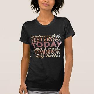Beschwerde über gestern…. T-Shirt