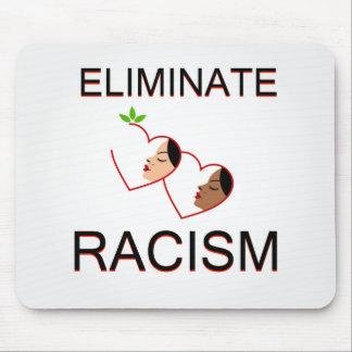 Beseitigen Sie Rassismus Mousepad