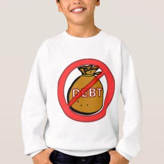 Beseitigen Sie Schulden Sweatshirt