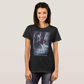 Besessen gewesen durch Ashton Blackthorne T-Shirt