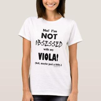 Besessen gewesene Viola T-Shirt