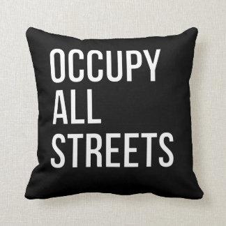 Besetzen Sie alle Straßen Kissen