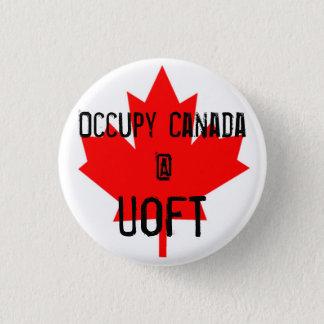 Besetzen Sie Kanada @ UofT-Universität von Toronto Runder Button 3,2 Cm
