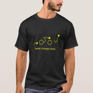 besser, stärker, schneller: triathlete T-Shirt