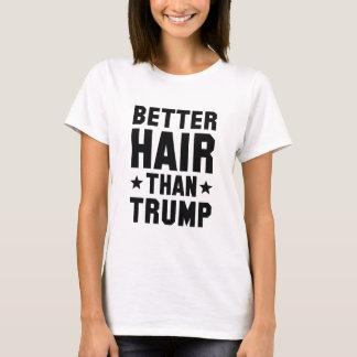 Besseres Haar als Trumpf T-Shirt
