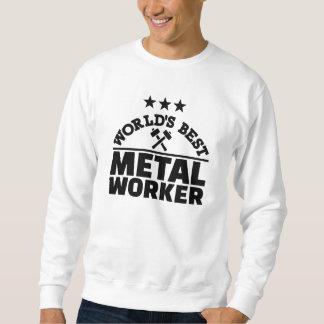 Beste Arbeitskraft der Welt Metall Sweatshirt
