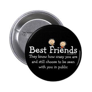 Beste Freund-Sprichwort Runder Button 5,7 Cm