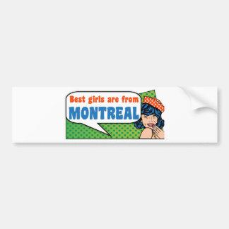 Beste Mädchen sind von Montreal Autoaufkleber
