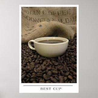 Beste Schale - senden Sie Kaffee-Kunst Posterdrucke